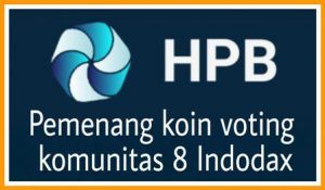 "HPB Pemenang Voting Koin Komunitas 8 Indodax<span class=""rating-result after_title mr-filter rating-result-993"" >	<span class=""mr-star-rating"">			    <i class=""fa fa-star mr-star-full""></i>	    	    <i class=""fa fa-star mr-star-full""></i>	    	    <i class=""fa fa-star mr-star-full""></i>	    	    <i class=""fa fa-star mr-star-full""></i>	    	    <i class=""fa fa-star mr-star-full""></i>	    </span><span class=""star-result"">	5/5</span>			<span class=""count"">				(1)			</span>			</span>"