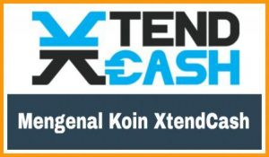 "Mengenal koin XtendCash XTNC<span class=""rating-result after_title mr-filter rating-result-913"" >			<span class=""no-rating-results-text""></span>		</span>"