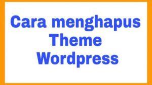 Menghapus Theme WordPress yang tidak dipakai